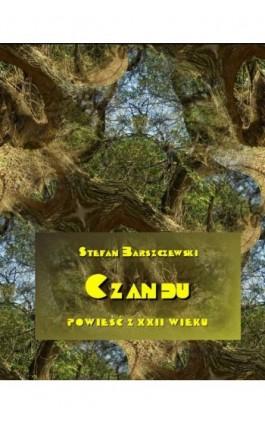 Czandu. Powieść z XXII wieku - Stefan Barszczewski - Ebook - 978-83-7950-683-5