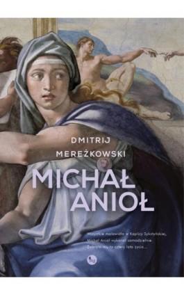 Michał Anioł - Ebook - 978-83-7779-563-7