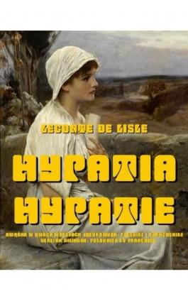 Hypatia. Hypatie - Charles-Marie-René Leconte de Lisle - Ebook - 978-83-8064-673-5