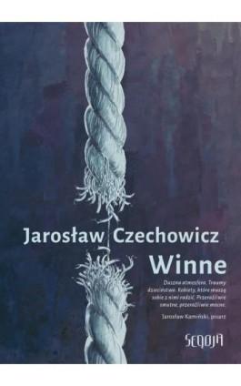 Winne - Jarosław Czechowicz - Ebook - 978-83-956747-2-3