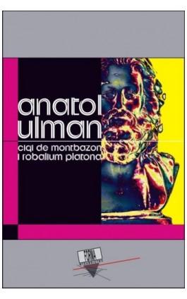 Cigi de Montbazon i Robalium Platona - Anatol Ulman - Ebook - 978-83-66180-91-8