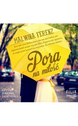 Pora na miłość - Malwina Ferenz - Audiobook - 978-83-8194-049-8