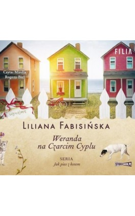 Jak pies z kotem. Tom 2. Weranda na Czarcim Cyplu - Liliana Fabisińska - Audiobook - 978-83-8194-269-0