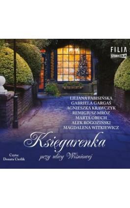 Księgarenka przy ulicy Wiśniowej - Praca zbiorowa - Audiobook - 978-83-8194-091-7