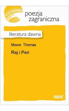 Raj i Peri - Thomas Moore - Ebook - 978-83-270-0979-1