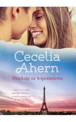 Dziękuję za wspomnienia - Cecelia Ahern - Ebook - 978-83-287-1325-3