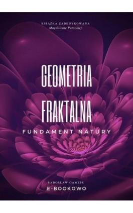 Geometria fraktalna - Radosław Gawlik - Ebook - 978-83-8166-045-7