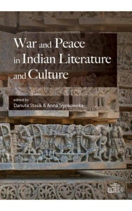 War and Peace in Indian Literature and Culture - Ebook - 9788380172449