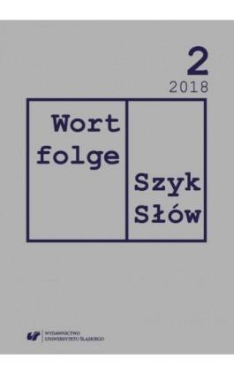 """""""Wortfolge. Szyk Słów"""" 2018, nr 2 - Ebook"""