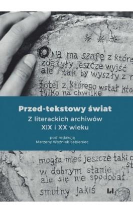 Przed-tekstowy świat - Ebook - 978-83-8142-759-3