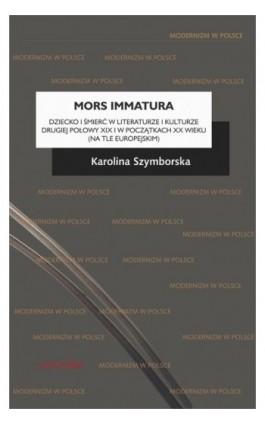 Mors immatura - Karolina Szymborska - Ebook - 978-83-242-6420-9