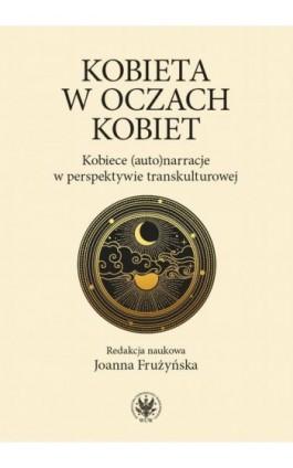 Kobieta w oczach kobiet - Ebook - 978-83-235-4190-5