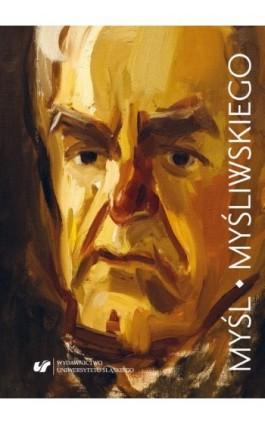 Myśl Myśliwskiego (studia i eseje) - Ebook - 978-83-226-3285-7