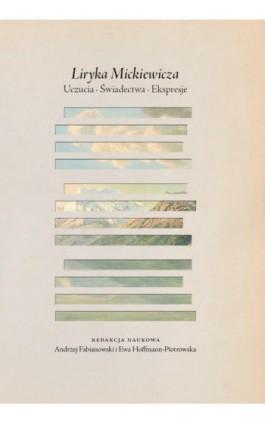 Liryka Mickiewicza - Ebook - 978-83-235-3215-6