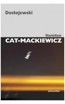 Dostojewski - Stanisław Cat-Mackiewicz - Ebook - 978-83-242-1931-5