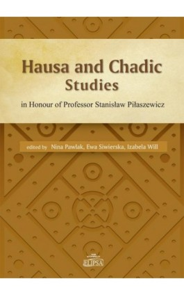 Hausa and Chadic Studies - Ebook - 978-83-8017-011-7