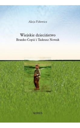 Wiejskie dzieciństwo - Alicja Fidowicz - Ebook - 9788376885254