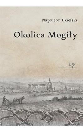Okolica Mogiły - Tadeusz Budrewicz - Ebook - 978-83-8084-325-7