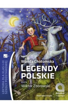 Legendy polskie - Wanda Chotomska - Audiobook - 978-83-65449-40-5