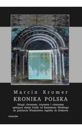Kronika polska Marcina Kromera, tom 5 - Marcin Kromer - Ebook - 978-83-8064-473-1