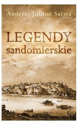 Legendy sandomierskie - Andrzej Sarwa - Audiobook - 978-83-7950-766-5