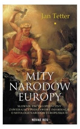 Mity narodów Europy - Jan Tetter - Ebook - 978-83-8147-102-2