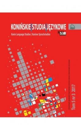 Konińskie Studia Językowe Tom 5 Nr 3 2017 - Ebook