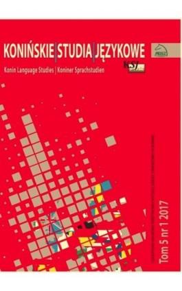 Konińskie Studia Językowe Tom 5 Nr 1 2017 - Ebook