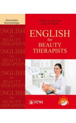 English for Beauty Therapists - Tamara Gotowicka - Ebook - 978-83-200-5967-0