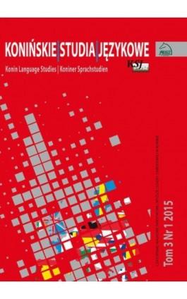 Konińskie Studia Językowe Tom 3 Nr 1 2015 - Ebook