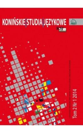 Konińskie Studia Językowe Tom 2 Nr 1 2014 - Ebook