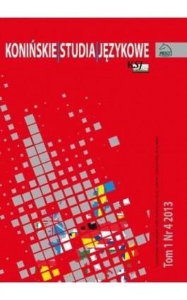 Konińskie Studia Językowe Tom 1 Nr 4 2013 - Ebook