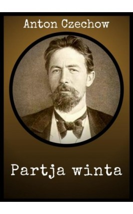 Partja winta - Anton Czechow - Ebook - 978-83-8119-394-8