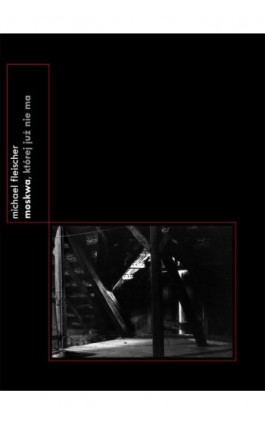 Moskwa, której już nie ma (1985) - Michael Fleischer - Ebook - 978-83-66354-11-1