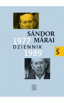 Dziennik 1977-1989 t.5 - Sandor Marai - Ebook - 978-83-07-03481-2