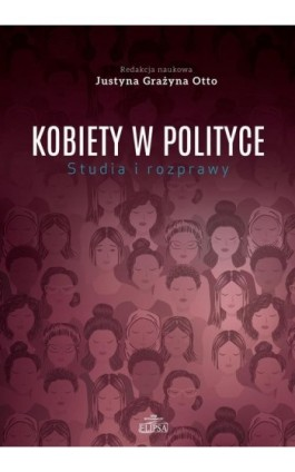 Kobiety w polityce Studia i rozprawy - Ebook - 9788380172395