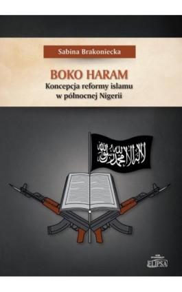 Boko Haram - Sabina Brakoniecka - Ebook - 9788380172258