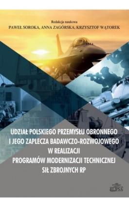 Udział polskiego przemysłu obronnego i jego zaplecza badawczo-rozwojowego w realizacji programów mod - Ebook - 978-83-8017-266-1