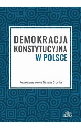 Demokracja konstytucyjna w Polsce - Ebook - 978-83-8017-269-2