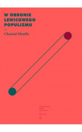 W obronie lewicowego populizmu - Chantal Mouffe - Ebook - 978-83-66232-91-4