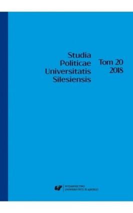 """""""Studia Politicae Universitatis Silesiensis"""". T. 20 - Ebook"""