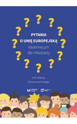 Pytania o Unię Europejską - Ebook - 978-83-8142-011-2