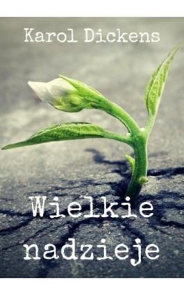 Wielkie nadzieje - Karol Dickens - Ebook - 978-83-8119-418-1