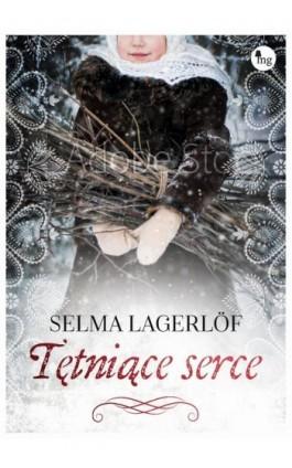 Tętniące serce - Selma Lagerlöf - Ebook - 978-83-7779-565-1