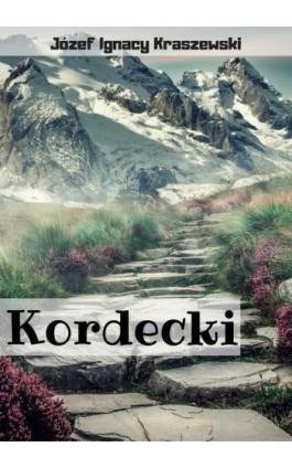 Kordecki - Józef Ignacy Kraszewski - Ebook - 978-83-8119-460-0