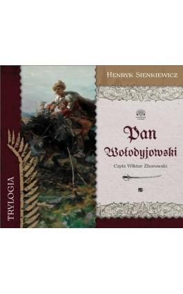Pan Wołodyjowski - Henryk Sienkiewicz - Audiobook - 978-83-6615-507-7