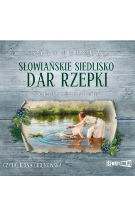Słowiańskie siedlisko Tom 2 Dar Rzepki - Monika Rzepiela - Audiobook - 978-83-8146-459-8