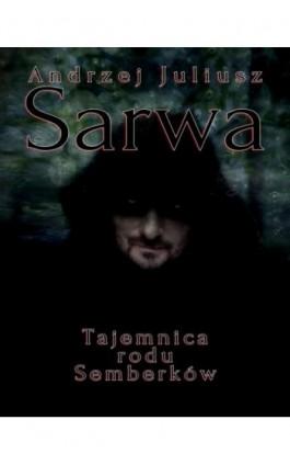 Tajemnica rodu Semberków - Andrzej Sarwa - Ebook - 978-83-8064-762-6
