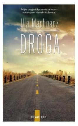Droga - Ula Machnacz - Ebook - 978-83-8147-081-0