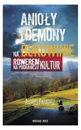 Anioły i demony na Bukowinie - Andrzej Paradysz - Ebook - 978-83-8147-137-4